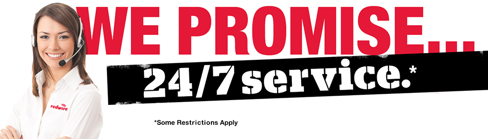 redwire-promise-24/7-service